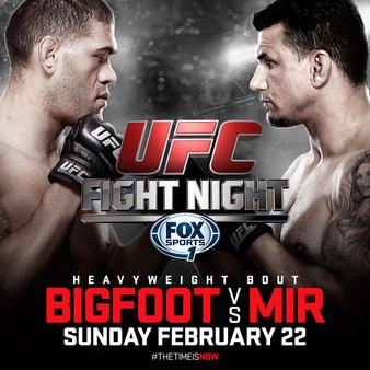 Постер UFC Fight Night: Bigfoot vs. Mir