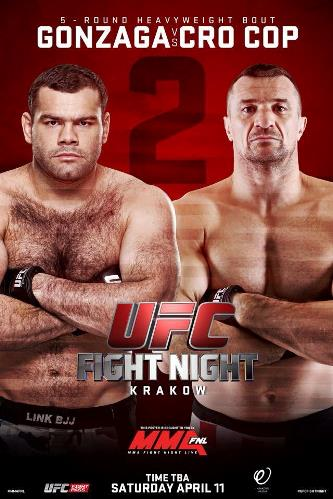 Постер UFC Fight Night: Gonzaga vs. Cro Cop 2