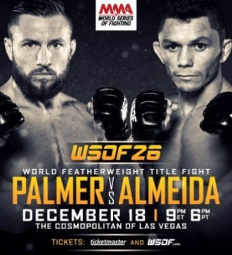 Результаты World Series of Fighting 26: Palmer vs. Almeida