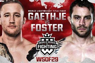 Результаты WSOF 29: Gaethje vs. Foster